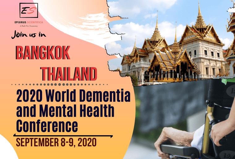 2020 World Dementia and Mental Health Conference, Bangkok Thailand September 2020