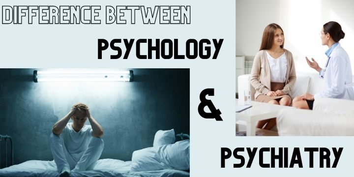 Difference-between-Psychology-and-psychiatry